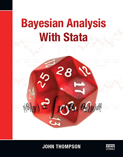 Bayesian Analysis with Stata By John Thompson (University of Leicester, UK)