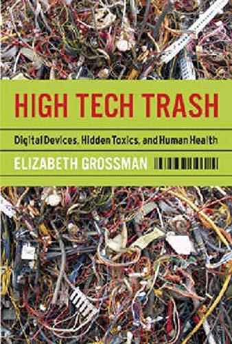 High Tech Trash By Elizabeth Grossman