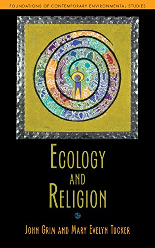 Ecology and Religion By John Grim