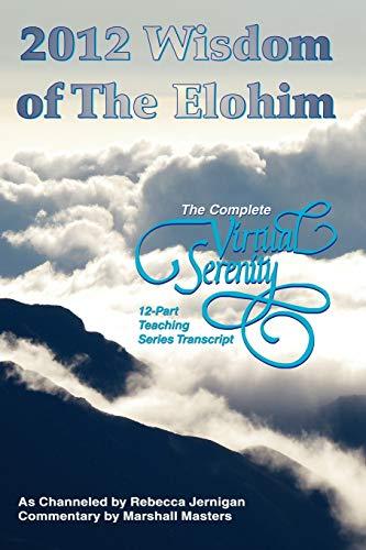 2012 Wisdom of The Elohim By Marshall Masters