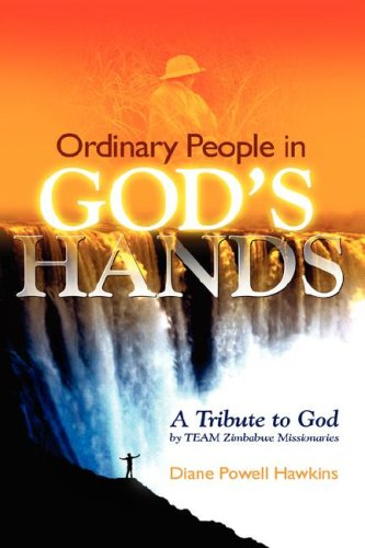 Ordinary People in God's Hands By Diane Powell Hawkins