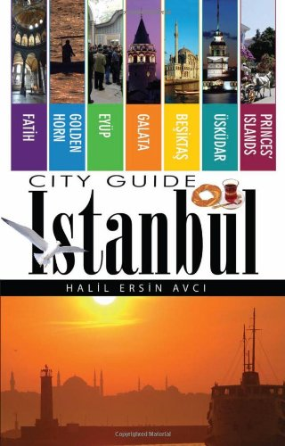 Istanbul City Guide By Halil Ersin Avci, Ph.D.