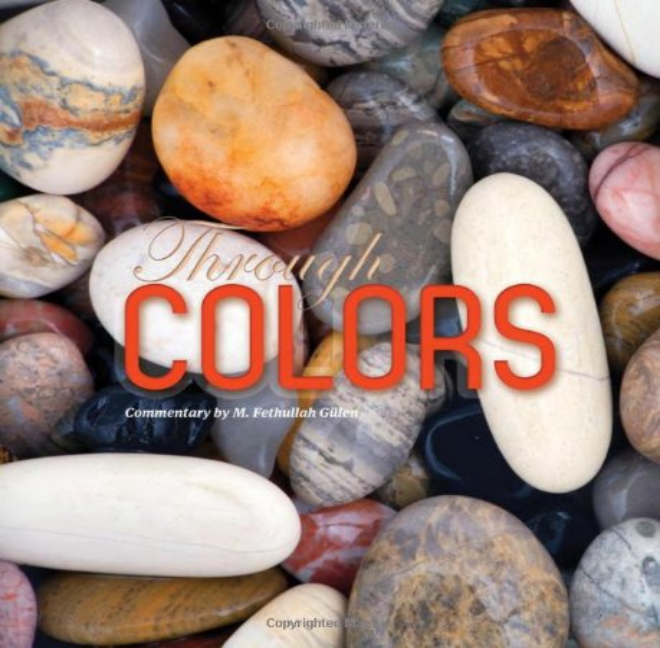 Through Colors By M. Fethullah Gulen