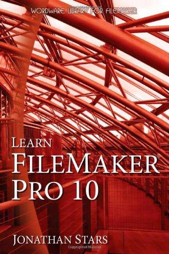 Learn FileMaker Pro 10 By Jonathan Stars