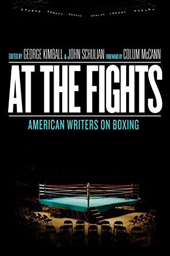 At the Fights: American Writers on Boxing By George Kimball (Partner, IT/Telecommunications Practice Group, Baker & McKenzie LLP, San Diego)