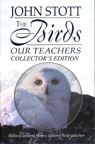 The Birds Our Teachers By John R. W. Stott