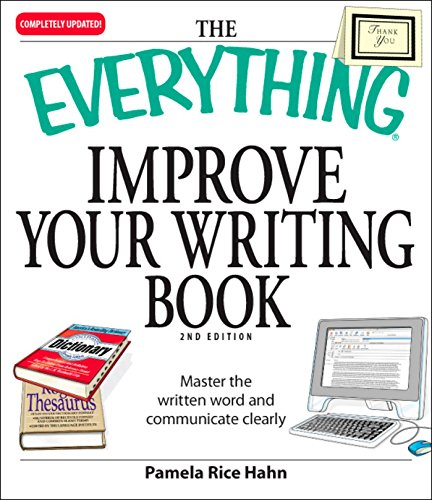 The Everything Improve Your Writing Book By Pamela Rice Hahn