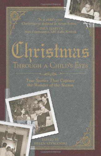 Christmas Through a Child's Eyes By Helen Szymanski