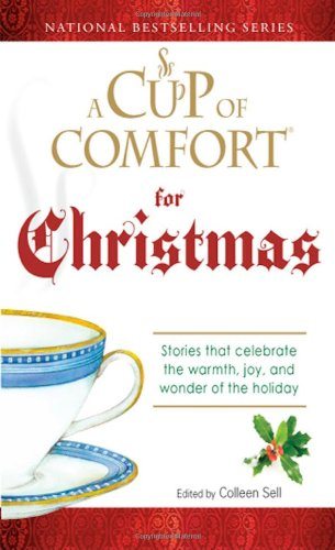 A Cup of Comfort Guidelines Information