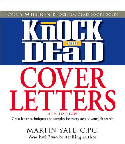 Knock 'em Dead Cover Letters By Martin Yate