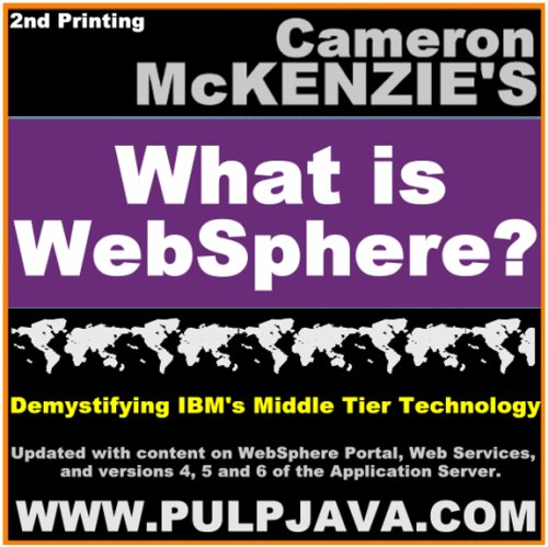 What is Websphere? By Cameron Wallace McKenzie