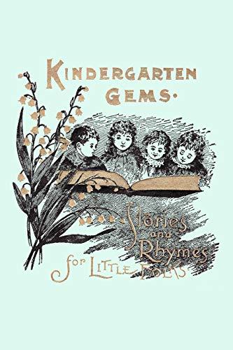 Kindergarten Gems (Yesterday's Classics) By Ida M. Jorgensen