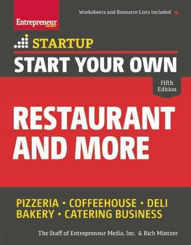 Start Your Own Restaurant and More: Pizzeria, Coffeehouse, D... by Mintzer, Rich