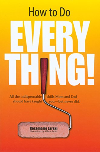 How to Do Everything By Rosemarie Jarski