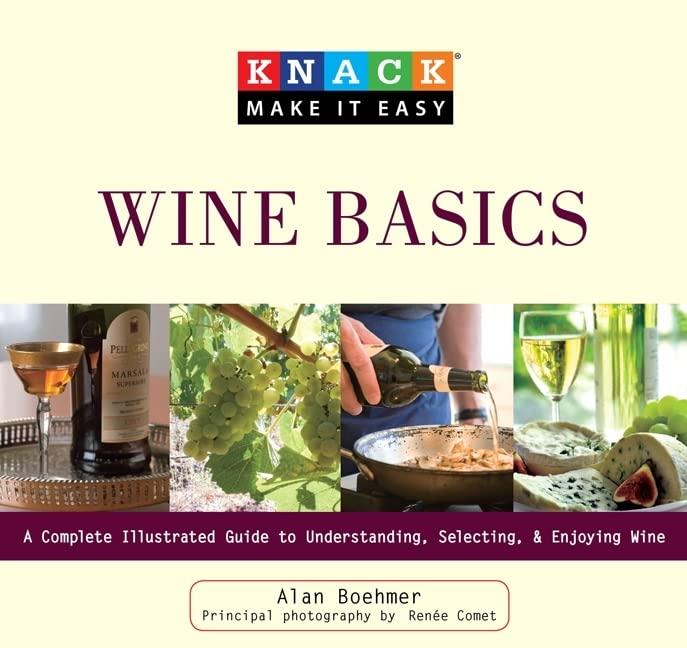 Knack Wine Basics By Alan Boehmer