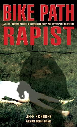 Bike Path Rapist von Jeff Schober