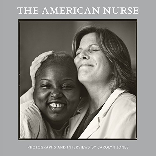 The American Nurse By Carolyn Jones (Austin, Texas)