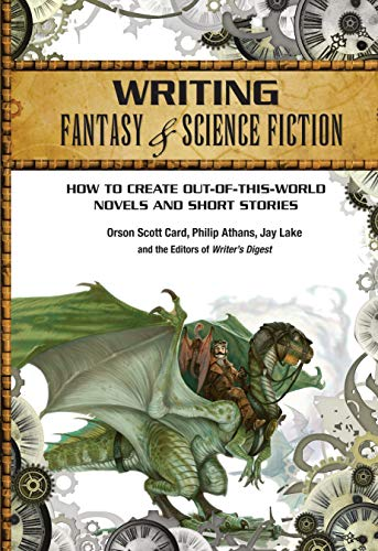 Writing Fantasy & Science Fiction By Orson Scott Card