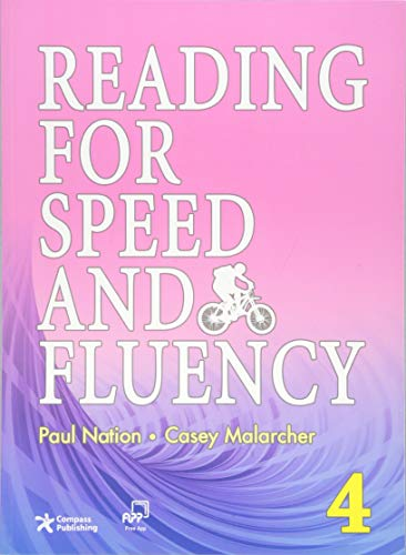 Reading for Speed and Fluency 4 (Intermediate Level; Target 250 Words per Minute; Answer Key & Speed Chart Included) By Casey Malarcher Paul Nation