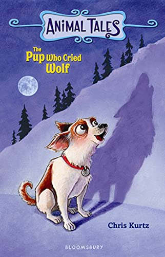 The Pup Who Cried Wolf By Chris Kurtz