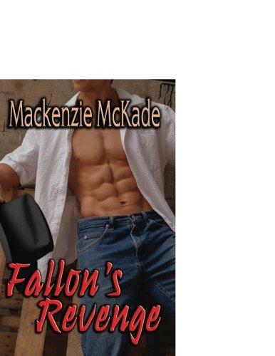Fallon's Revenge by Mackenzie McKade