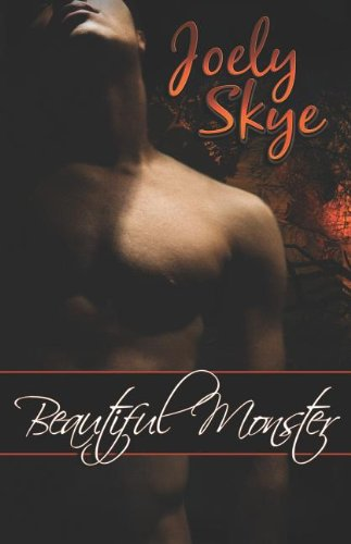 Beautiful Monster By Joely Skye