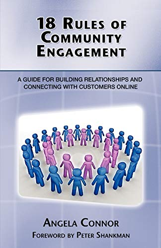18 Rules of Community Engagement By Angela Connor