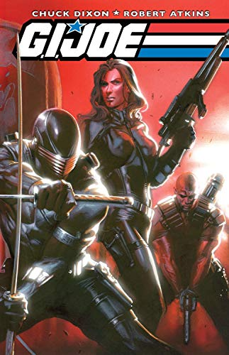G.I. Joe: v. 1 by Chuck Dixon