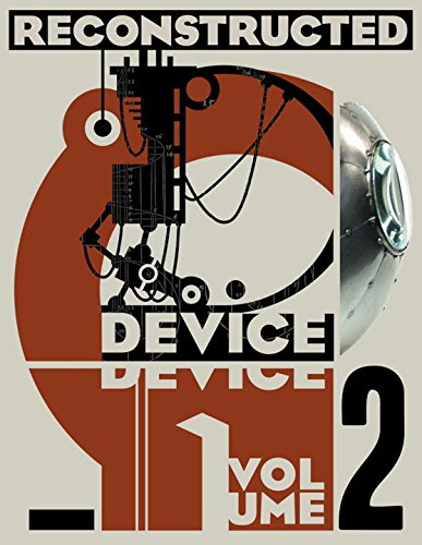 Device Volume 2: Reconstructed By Gareth Branwyn