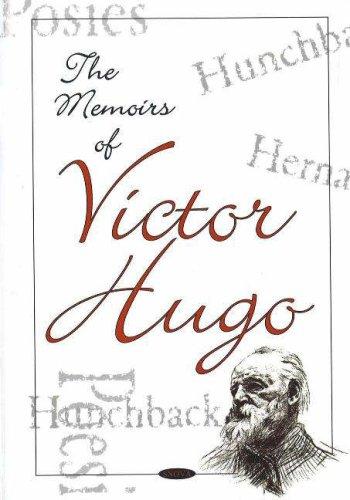 Memoirs of Victor Hugo By Victor Hugo
