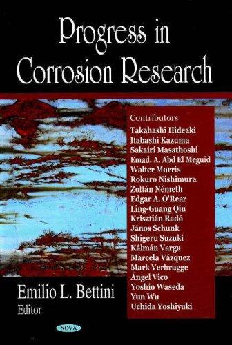 Progress in Corrosion Research By Emilio L. Bettini