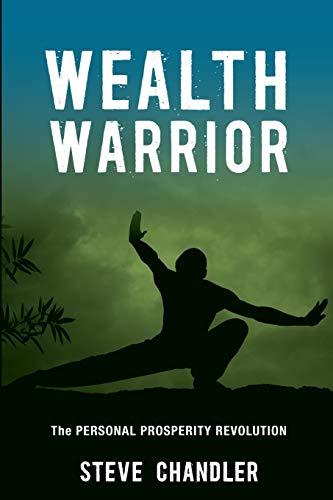 Wealth Warrior By Steve Chandler