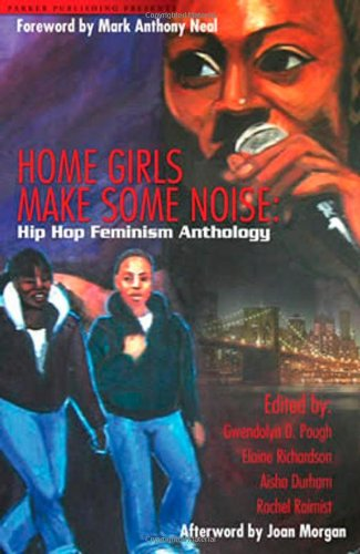 Home Girls Makes Some Noise By Gwendolyn D Pough