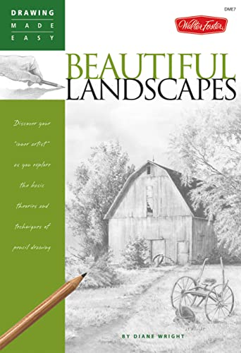 """Drawing Made Easy: Beautiful Landscapes: Discover Your """"Inner Artist"""" as You Explore the Basic Theories and Techniques of Pencil Drawing (Drawing Made ... Theories and Techniques of Pencil Drawing By Diane Wright"""