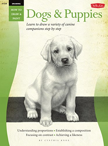 Drawing: Dogs & Puppies: Learn to draw a variety of canine companions step by step (How to Draw & Paint) By Cynthia Knox
