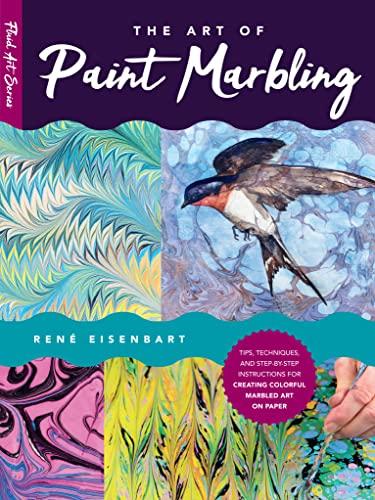 The Art of Paint Marbling By Rene Eisenbart