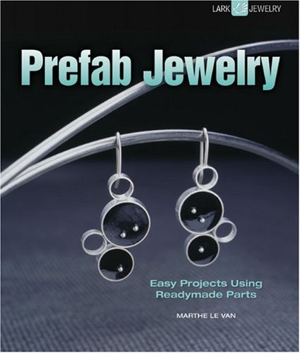 Prefab Jewelry By Marthe Le Van