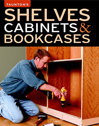 Shelves, Cabinets & Bookcases By Fine Homebuilding