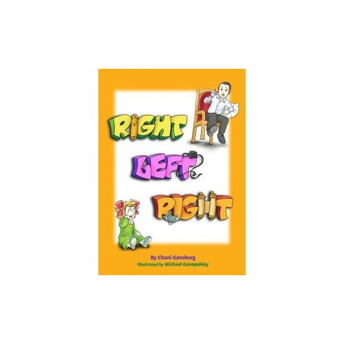 Right Left Right By Chani Gansburg
