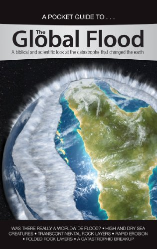 A Pocket Guide To... the Global Flood By Answers in Genesis