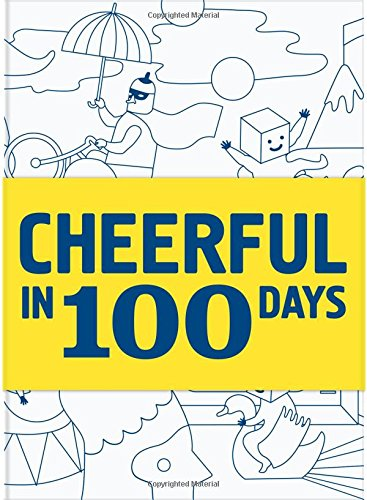 Cheerful in 100 Days By Knock Knock