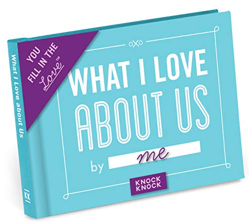 Knock Knock What I Love About Us Fill in the Blank Journal (Fill-in-the-Blank Journal Series) By Knock Knock