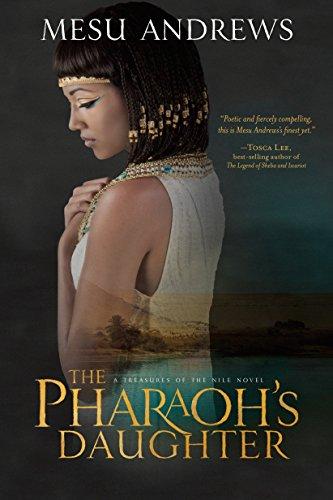The Pharaoh's Daughter by Mesu Andrews