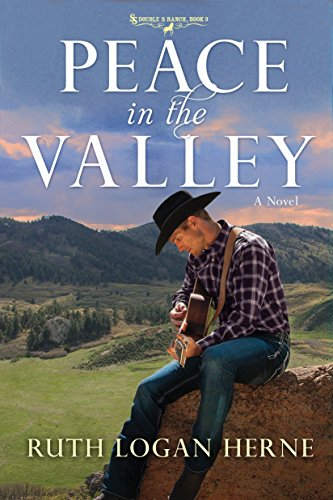 Peace in the Valley (Double S Ranch) By Ruth Logan Herne