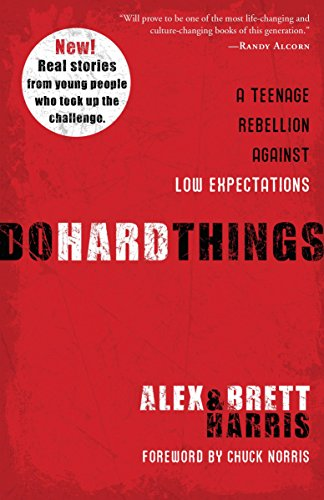 Do Hard Things By Alex Harris