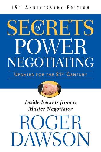 Secrets of Power Negotiating By Roger Dawson (Roger Dawson)
