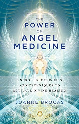 Power of Angel Medicine By Joanne Brocas (Joanne Brocas)