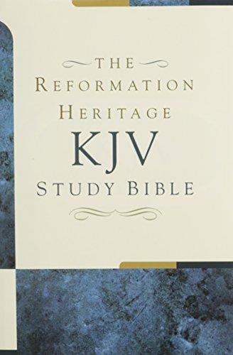 KJV Reformation Heritage Study Bible - Hardcover, The By Joel R Beeke