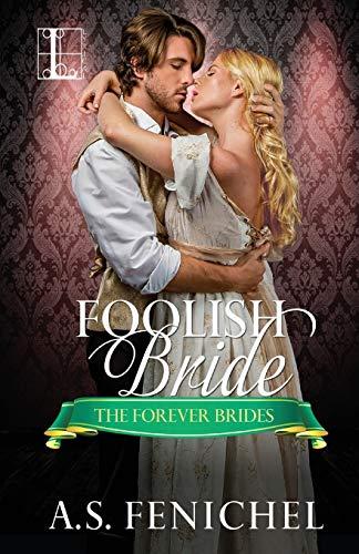 Foolish Bride By A S Fenichel