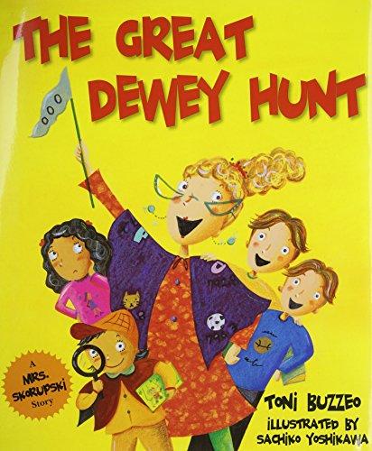 The Great Dewey Hunt By Toni Buzzeo